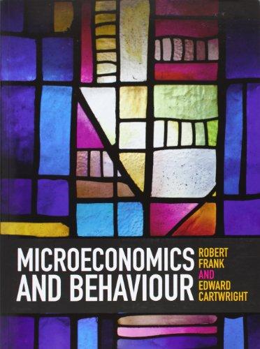 Microeconomics and Behaviour: Robert H.;Cartwright Frank
