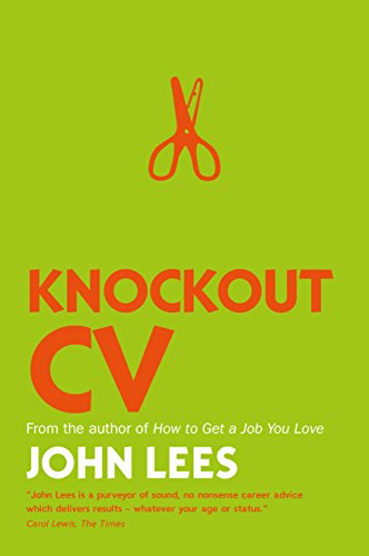 9780077152857: Knockout CV: How to Get Noticed, Get Interviewed & Get Hired