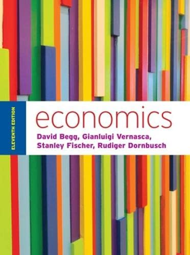 9780077154516: Economics by Begg and Vernasca (UK Higher Education Business Economics)