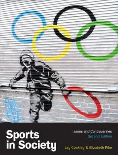 9780077160548: Sports in Society