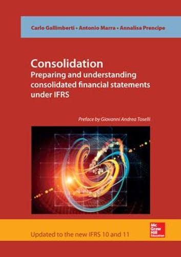 9780077160968: Consolidation: Preparing and Understanding Consolidated Financial Statements Under IFRS (UK Higher Education Business Accounting)