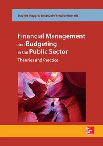 9780077160982: Financial Management and Budgeting in the Public Sector - theories and practice