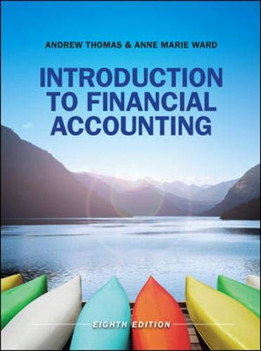Introduction to Financial Accounting: Thomas, Andrew, Ward, Anne Marie