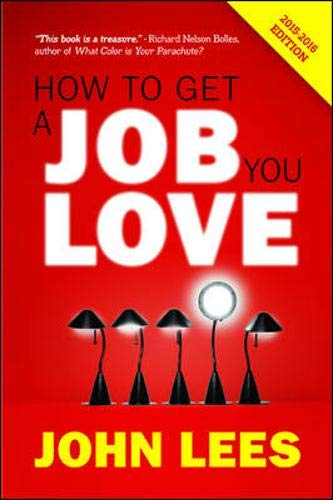 9780077164096: How to Get a Job You Love 2015-2016 Edition