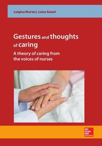 9780077172213: Gestures and thoughts of caring: A Theory Of Caring From The Voices Of Nurses