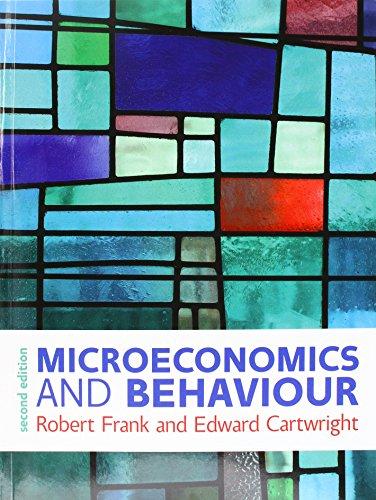 Microeconomics and Behaviour (Paperback): Robert H. Frank,