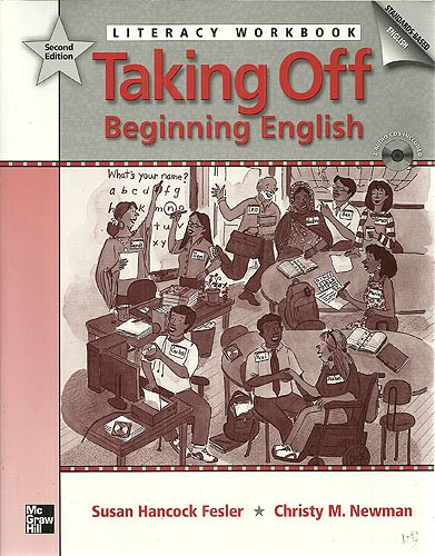 9780077193201: Taking Off Beginning English Literacy Workbook Second Edition