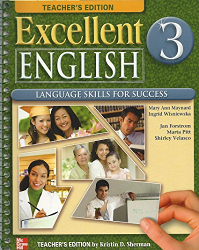 9780077193904: Excellent English, Book 3: Language Skills for Success, Teacher's Edition