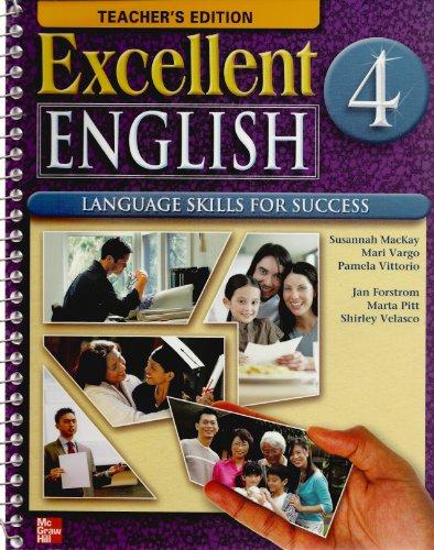 9780077193911: Excellent English 4 Teacher's Edition