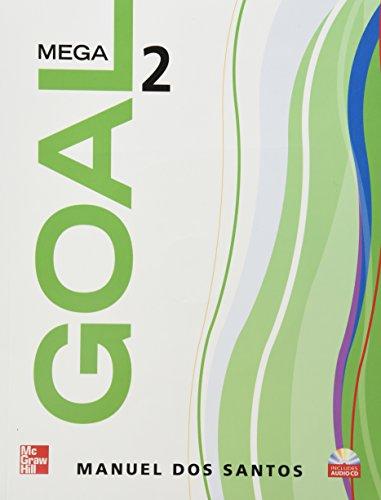 9780077197865: MEGA GOAL 2 STUDENT BOOK CON CD 1ED, DOS SANTOS 2010 (MCGRAW-HILL)