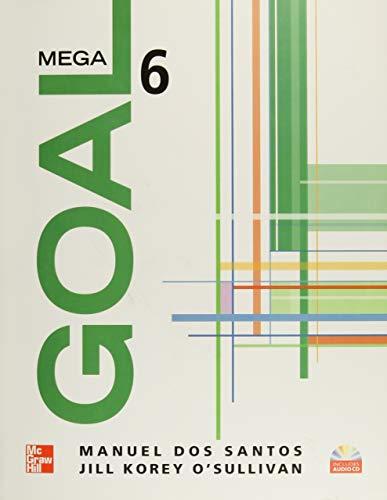 9780077197902: MEGA GOAL 6 STUDENT BOOK CON CD