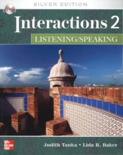 Interactions Level 2 Listening/Speaking Student Book plus: Judith Tanka, Lida
