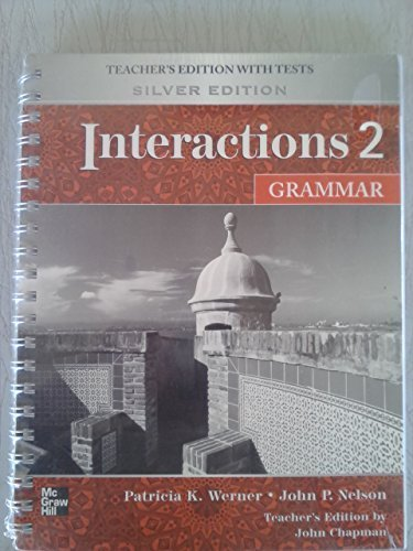 Interactions Level 2 Grammar Teacher's Edition plus Key Code for E-Course: Chapman, John