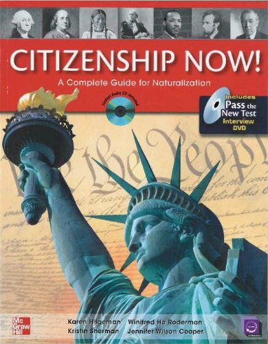9780077202651: Citizenship Now! Student Book with Pass the Interview DVD and Audio CD: A Complete Guide for Naturalization