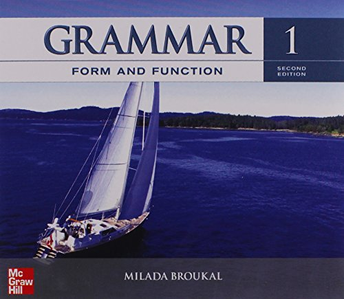 Grammar Form and Function Level 1 Classroom: Milada Broukal