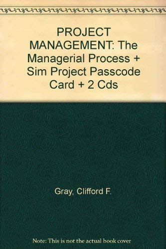 9780077210991: PROJECT MANAGEMENT: The Managerial Process + Sim Project Passcode Card + 2 Cds