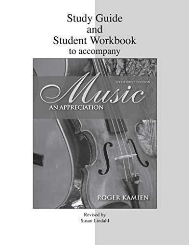 9780077211530: Music: Study Guide and Student Workbook: An Appreciation