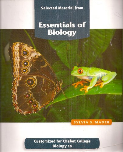 Selected Material From Essentials of Biology Customized: Sylvia S. Mader