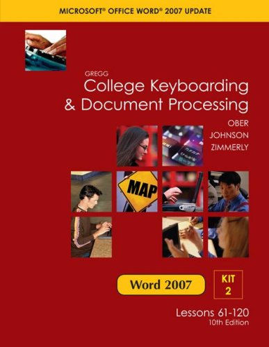 9780077212551: Gregg College Keyboarding & Document Processing, Word 2007 Update, Kit 2, Lessons 61-120