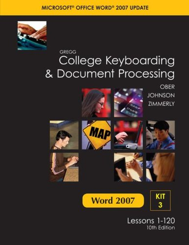 9780077212575: Gregg College Keyboarding & Document Processing, Word 2007 Update, Kit 3, Lessons 1-120