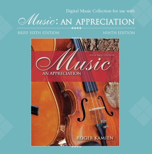 9780077212698: Digital Music and Opera Clips CD-ROM to accompany Kamien's Music: An Appreciation and Music: An Appreciation Brief
