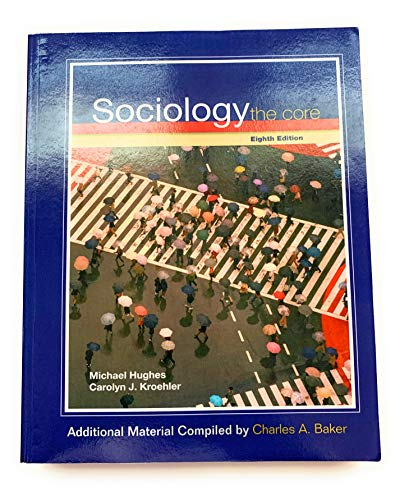 9780077212858: Sociology: The Core, Selected Material, Custom