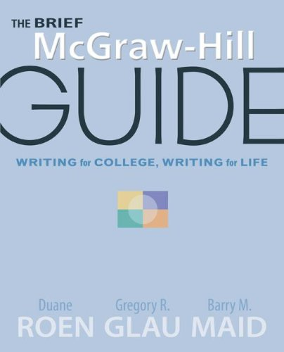 9780077213992: The Brief McGraw-Hill Guide: Writing for College, Writing for Life