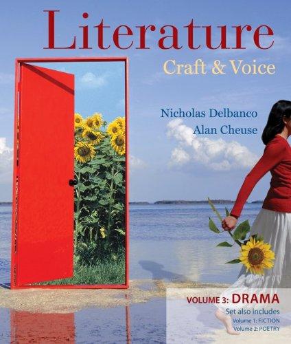 9780077214227: Literature: Craft and Voice (Volume 3, Drama)