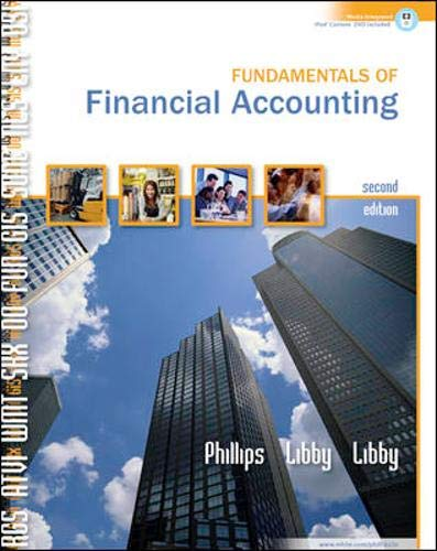 Fundamentals of Financial Accounting w/Landry?s Restaurants, Inc: Phillips,Fred, Libby,Robert, Libby,Patricia