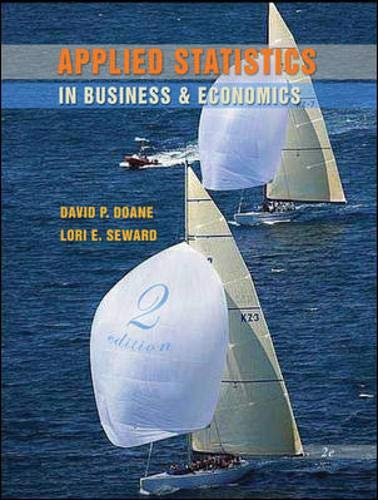 Applied Statistics in Business and Economics with: David P. Doane;