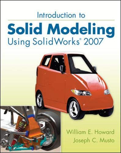 9780077216078: Introduction to Solid Modeling Using SolidWorks 2007