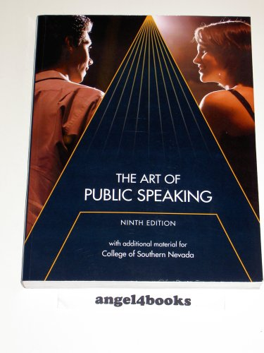 9780077217457: The Art of Public Speaking with additional materials for College of Southern Nevada, 9th Edition
