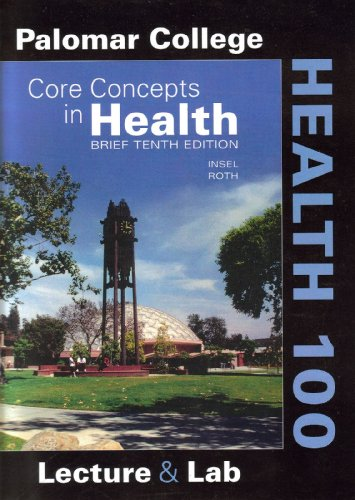 9780077218317: Core Concepts in Health Brief Tenth Edition Palomar College Health 100 Edition
