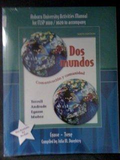 9780077220013: Dos Mundos Activities Manual for Auburn University