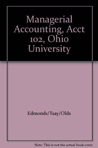 9780077221164: Managerial Accounting, Acct 102, Ohio University
