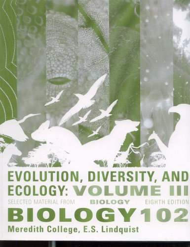 9780077224387: Evolution, Diversity, and Ecology Selected Material From Biology 102 (VOLUME 3)