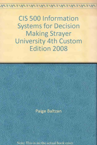 9780077225933: CIS 500 Information Systems for Decision Making Strayer University 4th Custom Edition 2008