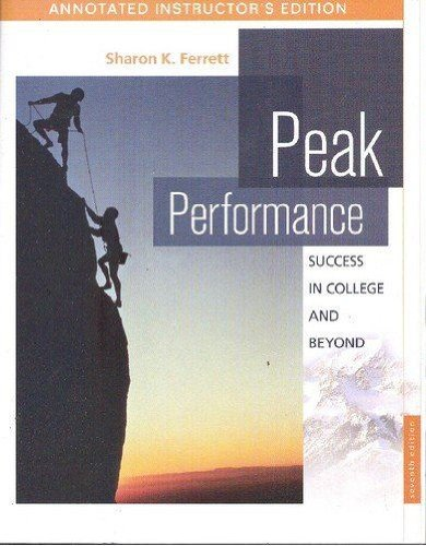 9780077227715: Peak Performance: Success in College and Beyond