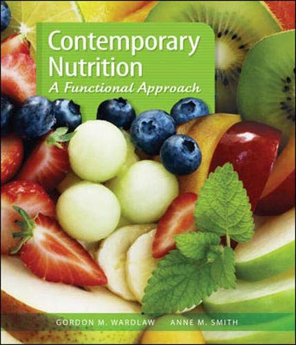 9780077227784: Contemporary Nutrition: A Functional Approach