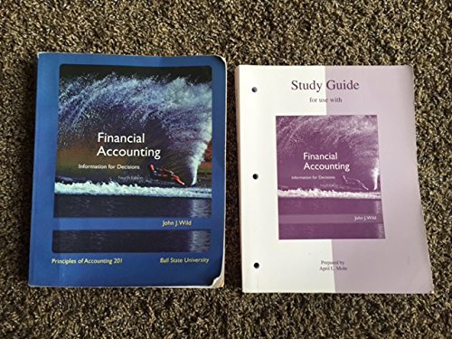 9780077228552: Financial Accounting, Information for Decisions, 4th Edition, Principles of Accounting 201, Ball State University