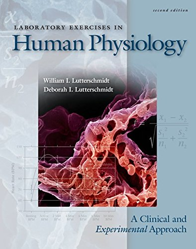 Laboratory Exercises in Human Physiology: A Clinical: Lutterschmidt, Deborah, Lutterschmidt,