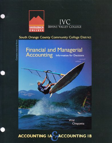 9780077229757: Financial and Managerial Accounting Information for Decisions (Contains Material From) Accounting IA & Accounting IB (South Orange County Community College District)