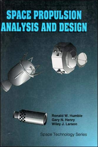 9780077230296: LSC Space Propulsion Analysis and Design with Website