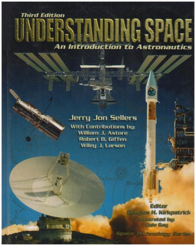 9780077230302: LSC Understanding Space: An Introduction to Astronautics + Website (Space Technology Series)