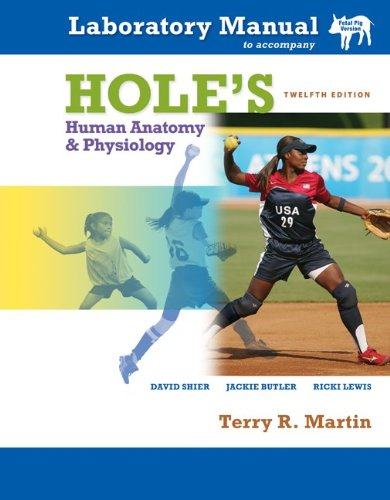 9780077231453: Laboratory Manual t/a Hole's Human Anatomy & Physiology Fetal Pig Version