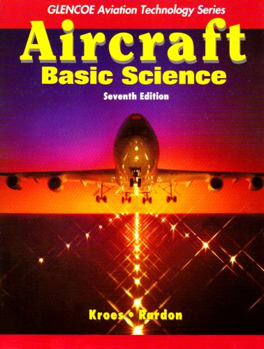 9780077231538: Aircraft: Basic Science with Student Study Guide (Aviation Technology Series)