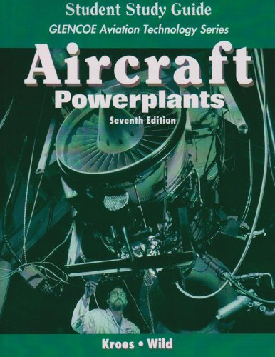 9780077231552: Aircraft: Powerplants with Student Study Guide (Glencoe Aviation Technology)