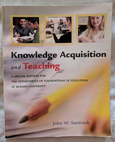 9780077232184: Knowledge Acquistion and Teaching- A Special Edition for The Department of Foundations of Education at Rowan University