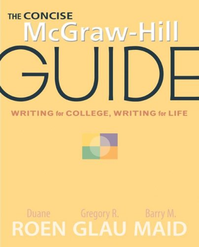 9780077236021: The Concise McGraw-Hill Guide: Writing for College, Writing for Life