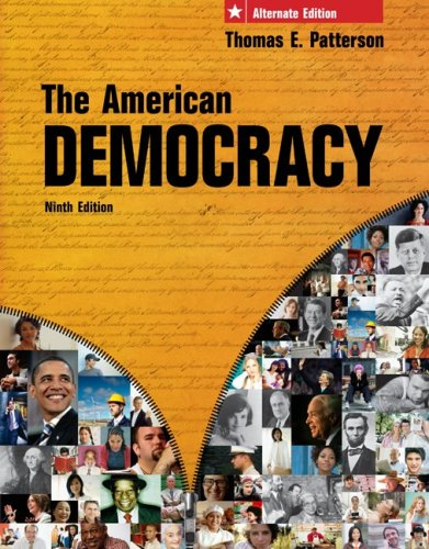 9780077237912: The American Democracy, Alternate Edition